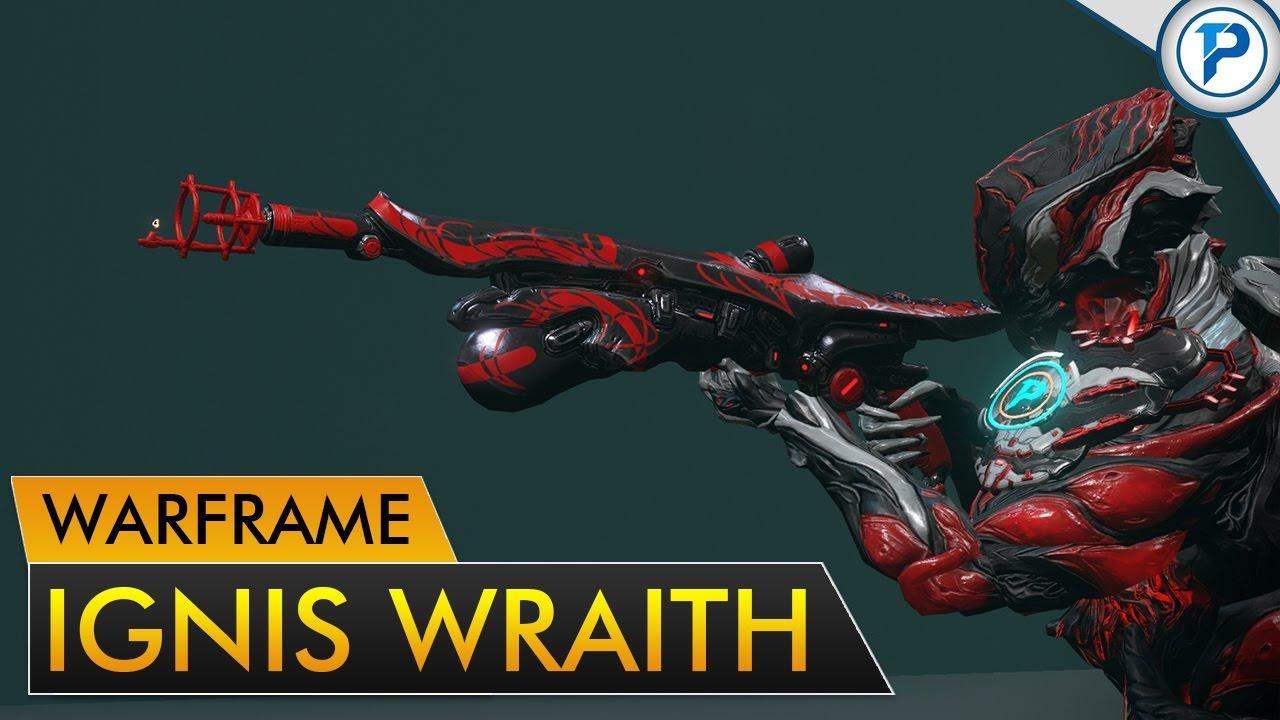warframe ignis wraith